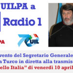 VIDEO | La UILPA a Rai Radio 1: l'intervento del Segretario Generale Nicola Turco a 'Sportello Italia' del 10 aprile 2020