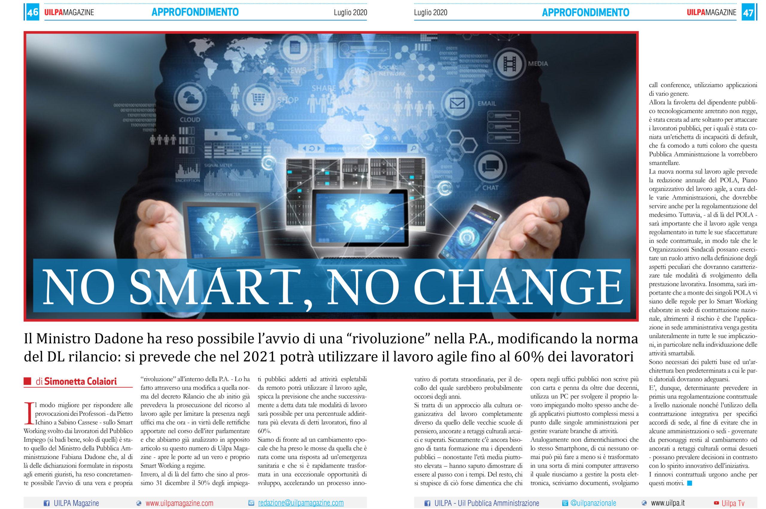 No Smart, no change